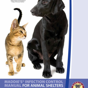Maddies Infection Control Manual Animal Shelters