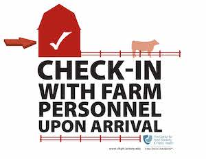 Check-in with farm personnel upon arrival