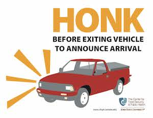 Honk before exiting vehicle to announce arrival
